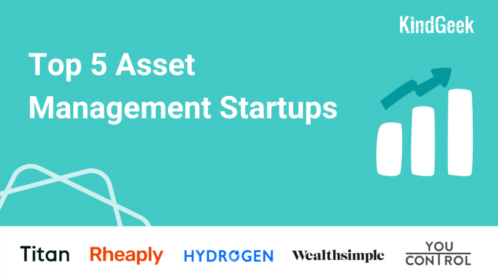 Top 5 asset management startups to watch in 2021